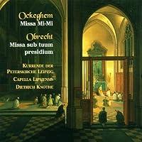 Ockeghem - Missa Mi-mi: Obrecht - Missa Sub Tuum Praesidium by Ockeghem
