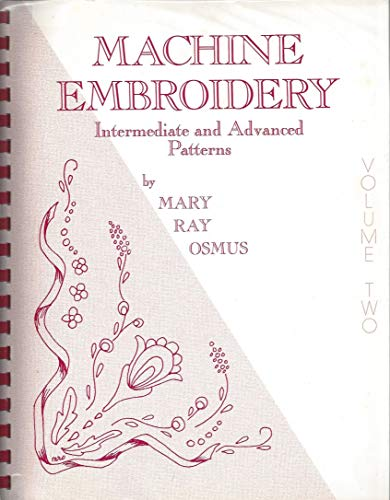 Best Review Of Machine Embroidery Intermediate and Advanced Patterns Volume 2
