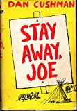 Stay Away, Joe [Signed By Author]