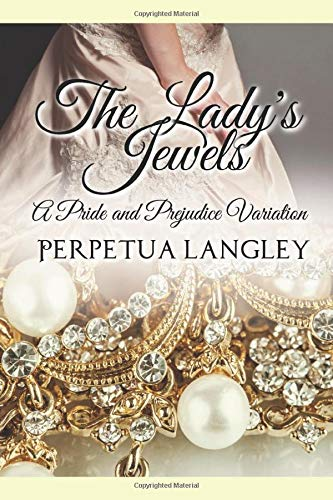 The Lady's Jewels: A Pride and Prejudice Variation (The Sweet Regency Romance Series)