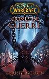 World of Warcraft - Crimes de guerre