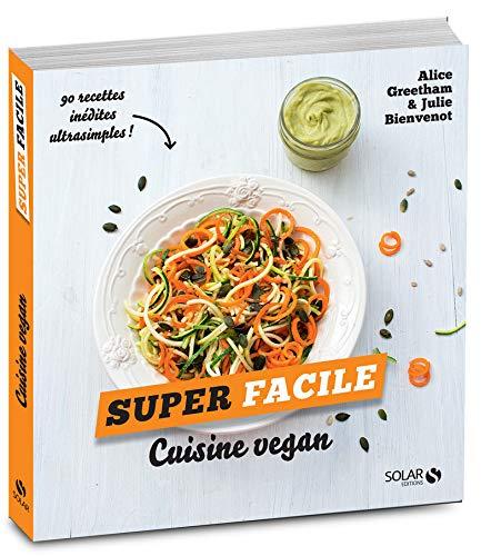 Le livre Cuisine vegan super facile