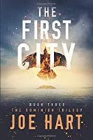 The First City (The Dominion Trilogy)