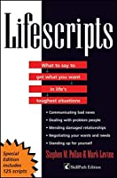 Lifescripts: What to say to get what you want in  life's toughest situations (CUSTOM)