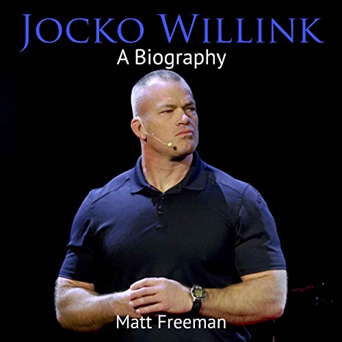 Jocko Willink: A Biography audiobook cover art