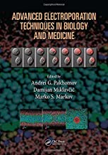 Advanced Electroporation Techniques in Biology and Medicine (Biological Effects Ofelectromagnetics) 1st edition by Pakhomov, Andrei G., Miklavcic, Damijan, Markov, Marko S. (2010) Hardcover