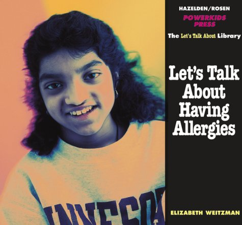 Let's Talk About Having Allergies (The Let's Talk Library)
