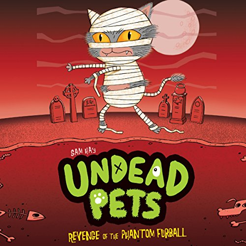 Undead Pets: Revenge of the Phantom Furball  Audiolibri