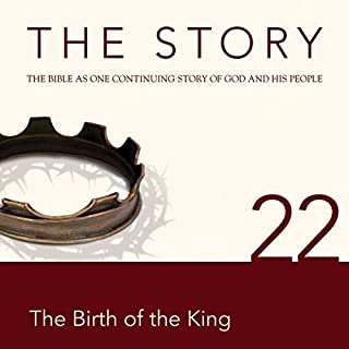 The Story, NIV: Chapter 22 - The Birth of the King (Dramatized) cover art