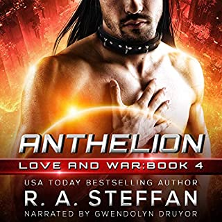 Anthelion     Love and War, Book 4              By:                                                                                                                                 R. A. Steffan                               Narrated by:                                                                                                                                 Gwendolyn Druyor                      Length: 7 hrs and 45 mins     Not rated yet     Overall 0.0