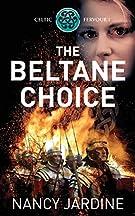 The Beltane Choice: 1 (Celtic Fervour Series)