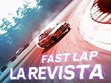 Fast Lap: La Revista