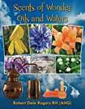 Scents of Wonder - Oils and Waters