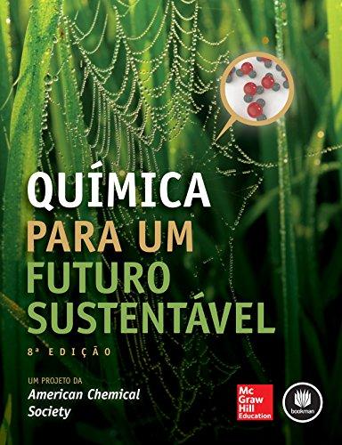 Química para um Futuro Sustentável (Portuguese Edition)