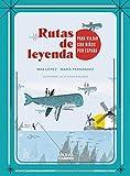 Rutas de leyenda para viajar con niños por España (Guías Singulares)
