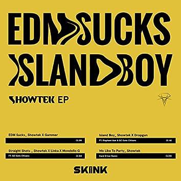 EDM Sucks / Island Boy