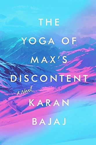 Image of The Yoga of Max's Discontent: A Novel