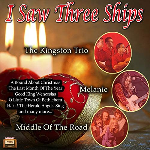 The Kingston Trio, Melanie & Middle Of The Road