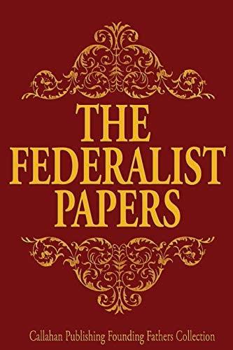 The Federalist Papers Founding Fathers Collection Volume 5 product image