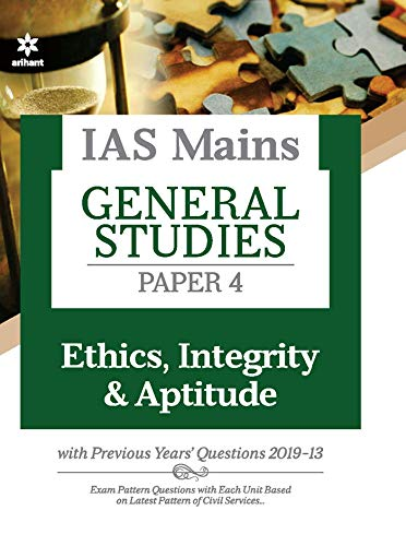 IAS Mains Paper 4 Ethics Integrity & Aptitude 2021