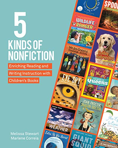 Compare Textbook Prices for 5 Kinds of Nonfiction: Enriching Reading and Writing Instruction with Children's Books  ISBN 9781625314178 by Stewart, Melissa,Correia, Marlene
