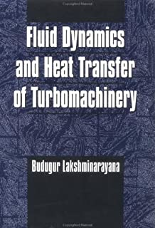 Fluid Dynamics and Heat Transfer of Turbomachinery: 1st (First) Edition