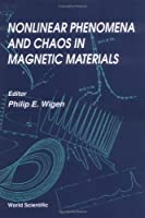 Nonlinear Phenomena and Chaos in Magnetic Materials