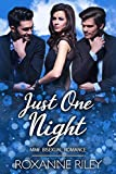 Just One Night: MMF Bisexual Romance (Just Us Book 4) (English Edition)