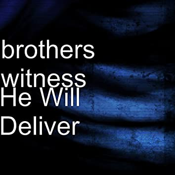 He Will Deliver