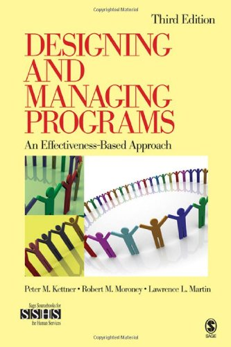 Designing and Managing Programs: An Effectiveness-Based...
