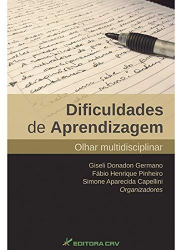 Dificuldades de aprendizagem: olhar multidisciplinar