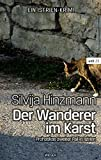 Der Wanderer im Karst: Prohaskas zweiter Fall in Istrien (wtb Wieser Taschenbuch)