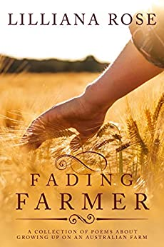 Fading Farmer by [Lilliana Rose]