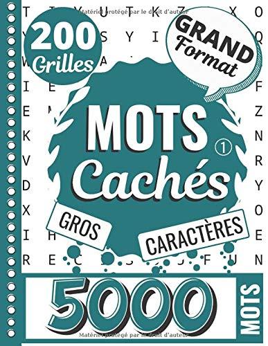 Mots Cachés: Mots Mêlés Adultes - Gros Caractères | Cahier Grand format avec 200 Jeux & 5000 Mots - Livre n1 | Occupation Adulte : Idée cadeau pour personnes âgées