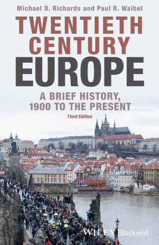 Compare Textbook Prices for Twentieth-Century Europe: A Brief History, 1900 to the Present 3 Edition ISBN 9781118651414 by Richards, Michael D.,Waibel, Paul R.