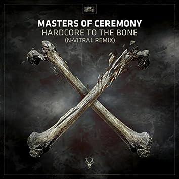 Hardcore To Da Bone (N-Vitral Remix)
