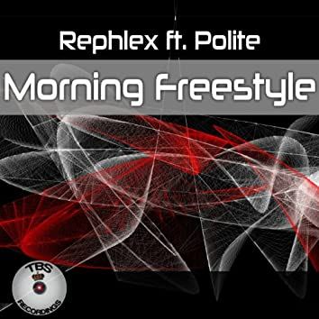 Morning Freestyle (feat. Polite) [Extended Mix]
