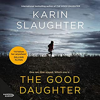 The Good Daughter                   By:                                                                                                                                 Karin Slaughter                               Narrated by:                                                                                                                                 Susie James                      Length: 15 hrs and 5 mins     1,240 ratings     Overall 4.5
