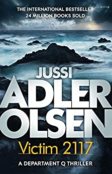 Victim 2117: Department Q8: The most terrifying and personal case yet by [Jussi Adler-Olsen]