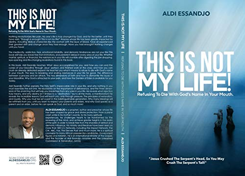 This Is Not My Life!: Refusing To Die With God's Name In Your Mouth. (English...