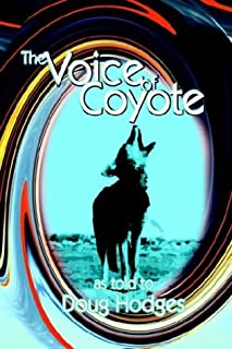 The Voice of Coyote: and Other Spirit Animal Tales