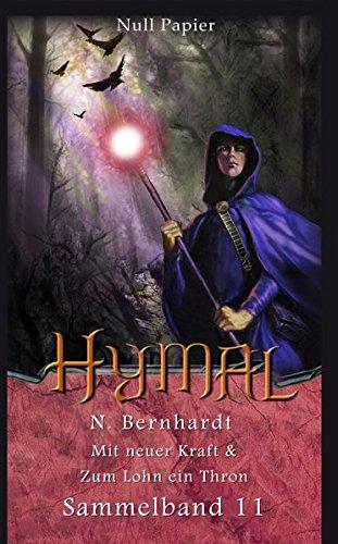 Der Hexer von Hymal – Sammelband 11: Mit neuer Kraft & Zum Lohn ein Thron (Der Hexer von Hymal (Sammelbände))