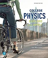 College Physics: Explore and Apply, 2nd Edition Front Cover