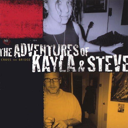 The Adventures of Kayla & Steve
