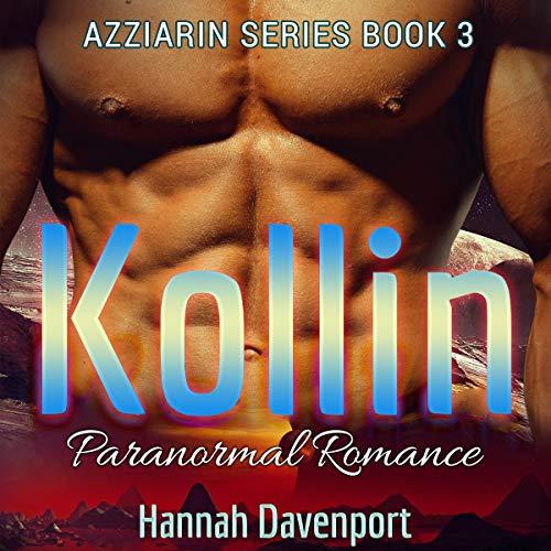 Kollin Audiobook By Hannah Davenport cover art