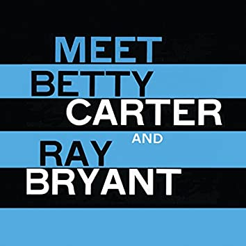 Meet Betty Carter and Ray Bryant (Remastered)