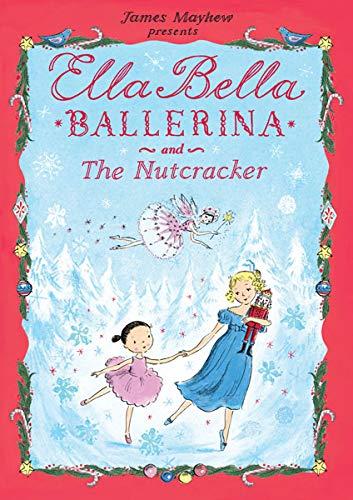 Ella Bella Ballerina and The Nutcra…