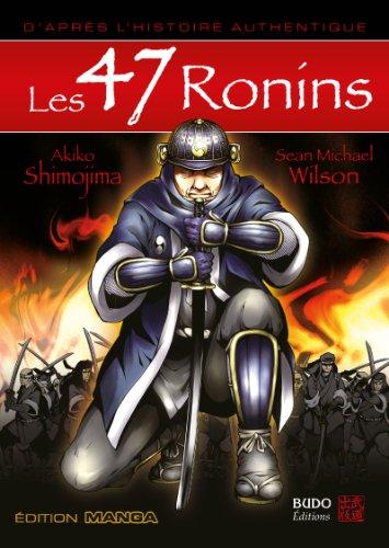 Les 47 Rônins (Manga Samourai)