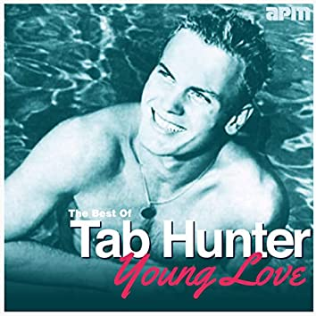 Young Love - The Best Of Tab Hunter