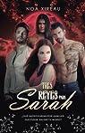 Tres Reyes para Sarah: Romance Paranormal y erótico par Xireau